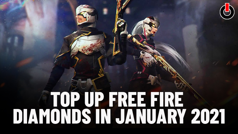 How To Top Up Free Fire Diamonds In January 2021 Complete Guide